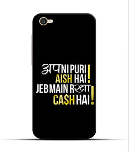 """Apni Puri Aish Hain, Jeb Me Rakha Cash Hain"" Printed Matt Finish Mobile Case for Vivo Y55"