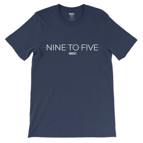 MNDST. Nine To Five T-shirt