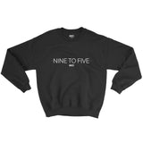 MNDST. Nine to Five Sweatshirt