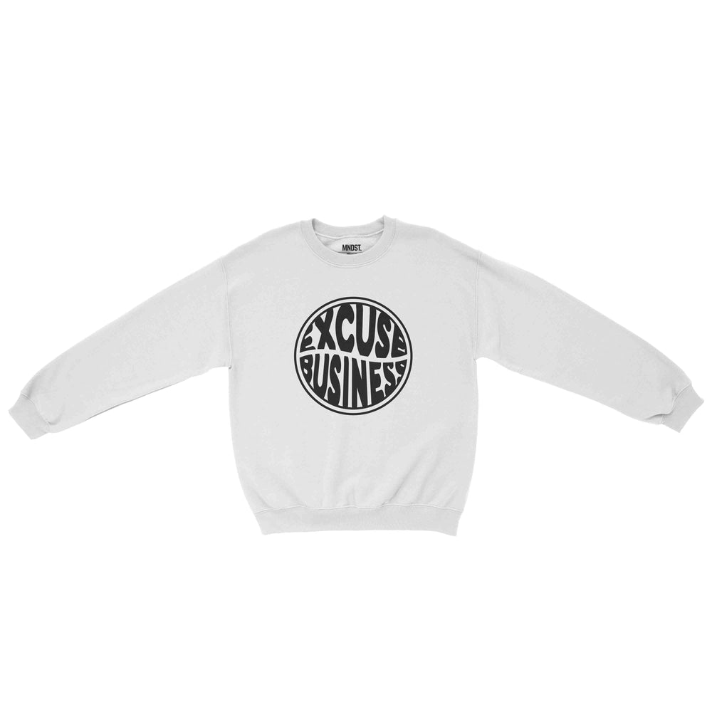 MNDST. Excuse Business Sweatshirt
