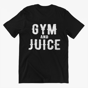 GYM AND JUICE T-Shirt (MADE IN THE USA)