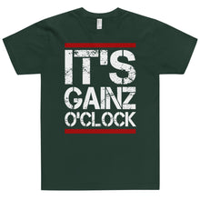 Load image into Gallery viewer, IT'S GAINZ O'CLOCK T-Shirt (MADE IN THE USA)