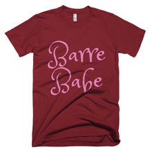 Load image into Gallery viewer, Barre Babe 1 T-Shirt (Made in the USA)