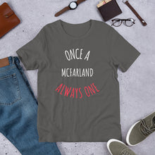 Load image into Gallery viewer, ONCE A McFARLAND ALWAYS ONE Unisex T-Shirt