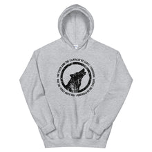 Load image into Gallery viewer, THE WOLF DOES NOT PERFORM IN THE CIRCUS Hoodie