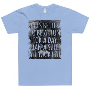 LION FOR A DAY T-Shirt (MADE IN THE USA)