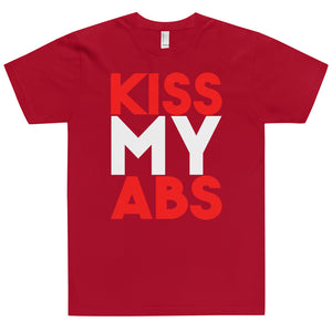KISS MY ABS T-Shirt (MADE IN THE USA)