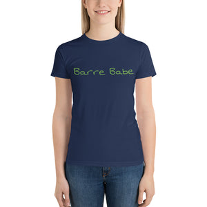 Barre Babe 3 Short sleeve women's t-shirt Made in the USA