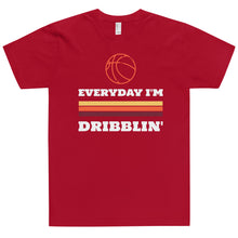 Load image into Gallery viewer, Everyday I'm Dribblin T-Shirt (Made in the USA)
