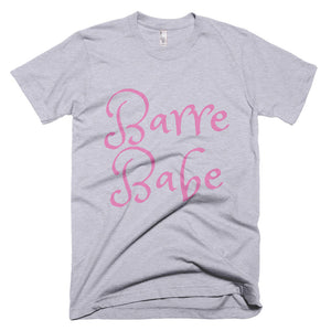 Barre Babe 1 T-Shirt (Made in the USA)