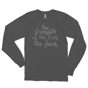 Strength of the Pack Long sleeve t-shirt (MADE IN THE USA)