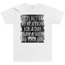 Load image into Gallery viewer, LION FOR A DAY T-Shirt (MADE IN THE USA)