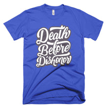 Load image into Gallery viewer, Death Before Dishonor T-Shirt MADE IN THE USA