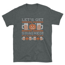 Load image into Gallery viewer, Lets Get SmashedT-Shirt