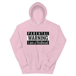 Parental Warning I am A Redhead Hoodie
