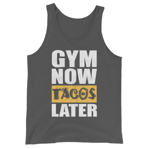 Gym Now Tacos Later Unisex Tank Top