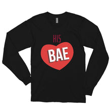 Load image into Gallery viewer, HIS BAE Long sleeve t-shirt (MADE IN THE USA)