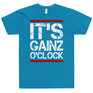 IT'S GAINZ O'CLOCK T-Shirt (MADE IN THE USA)