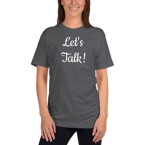 Let's Talk! T-Shirt