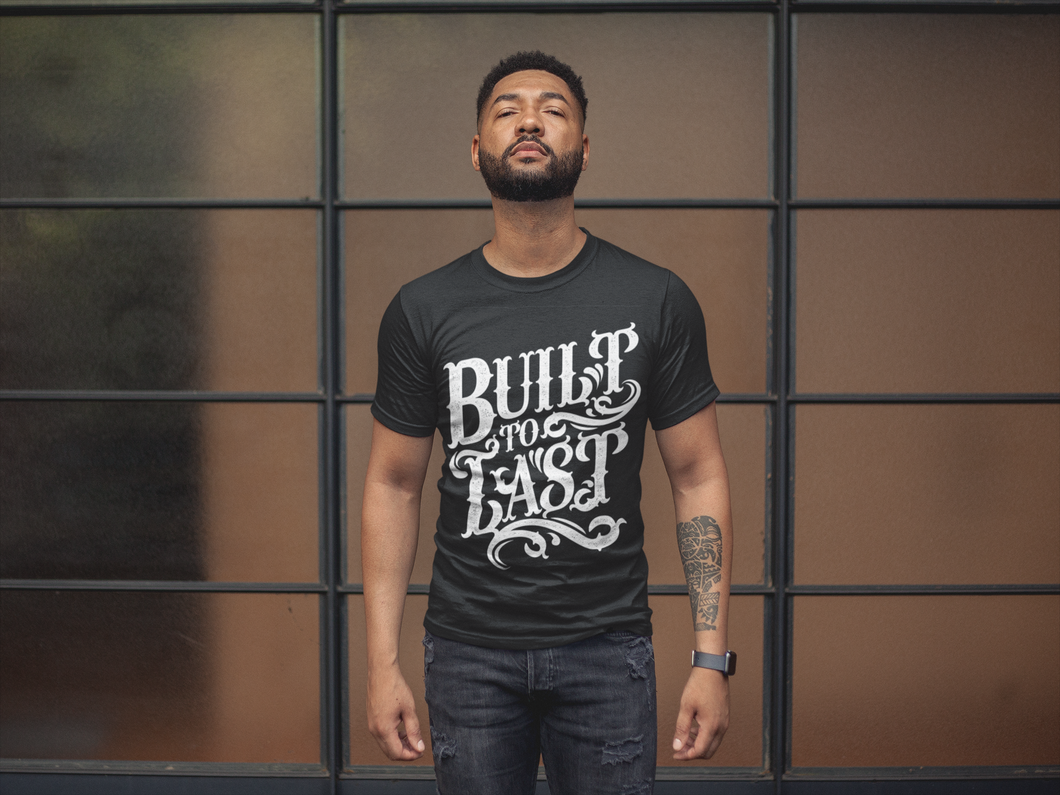 Built to Last T-Shirt (Made in the USA)