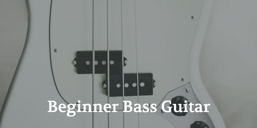 Beginner Bass Guitar