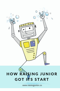 How Raising Junior Got It's Start