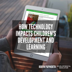 how technology may impact children development