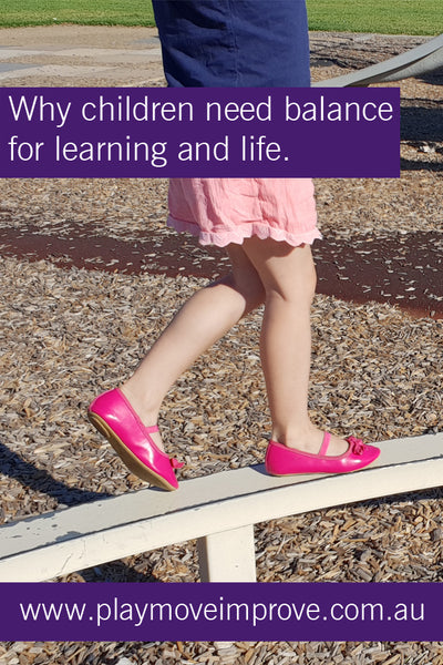 Why is balance important for children's learning and development?