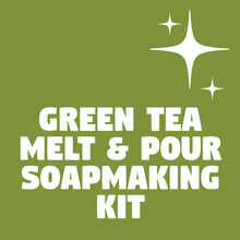 GREEN TEA MELT AND POUR SOAPMAKING KIT