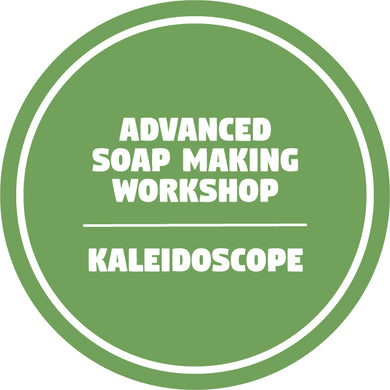 ADVANCED SOAP MAKING WORKSHOP KALEIDOSCOPE