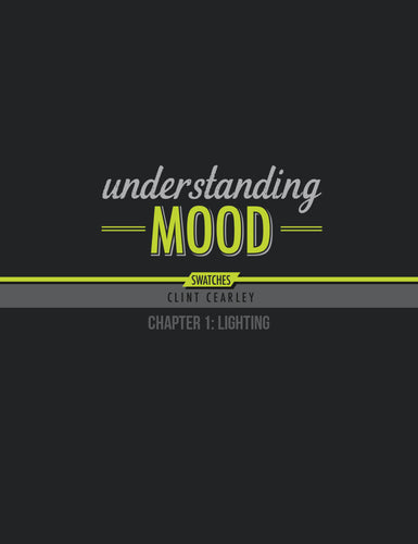 Understanding Mood - Chapter 1: Lighting
