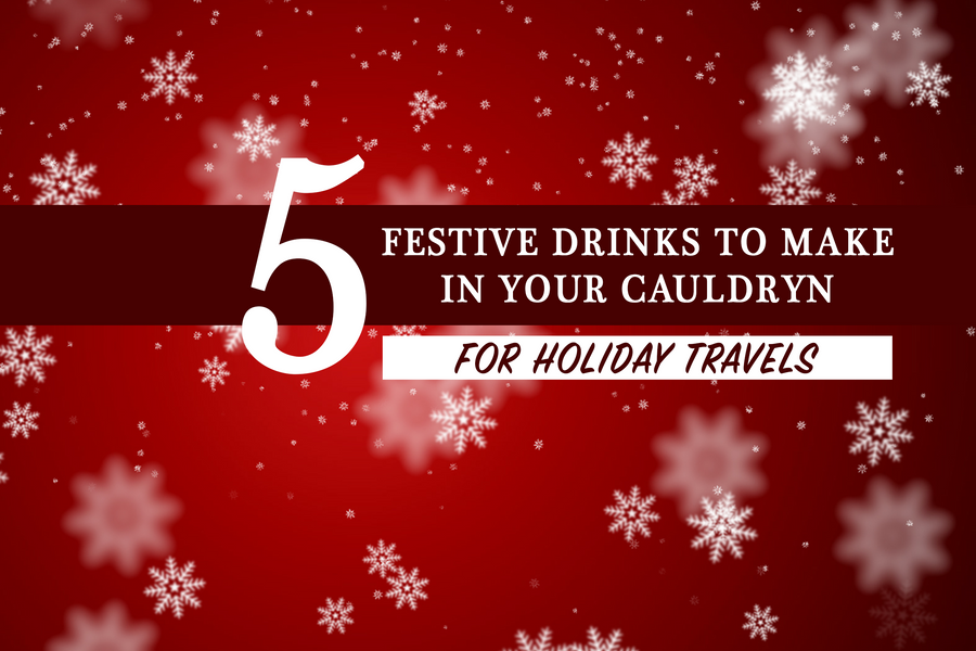 5 Festive Drinks To Make In Your Cauldryn For Holiday Travels