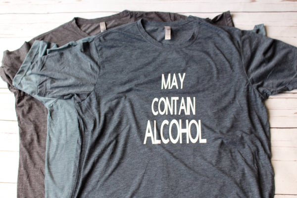 May Contain Alcohol Shirt Funny Shirts For Men Drinking