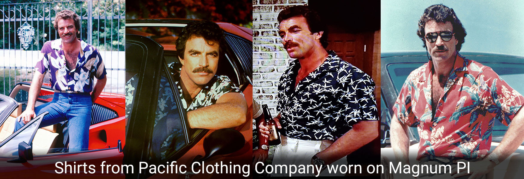 The Collection of Magnum PI Shirts from Pacific Clothing Company Worn on the TV Show