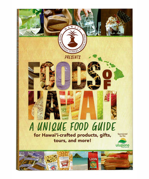 Foods of Hawaii - A Unique Food Guide for Hawai'i-crafted products, gifts, tours, and more!