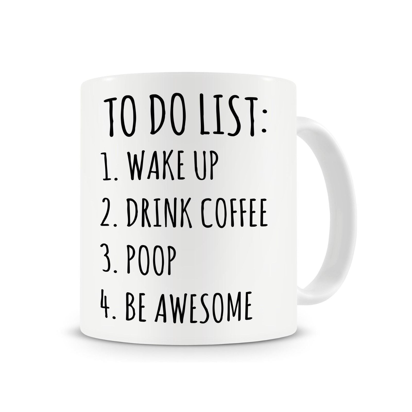 To Do List Poop Mug, Funny Coffee Mug,