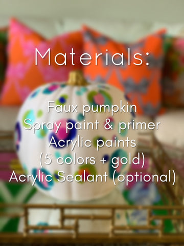 Materials: faux pumpkin, spray paint & primer in white, acrylic paints in 5 colors, metallic gold paint, sealant