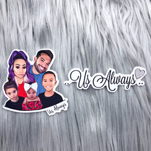 Family and Us Always Sticker Set