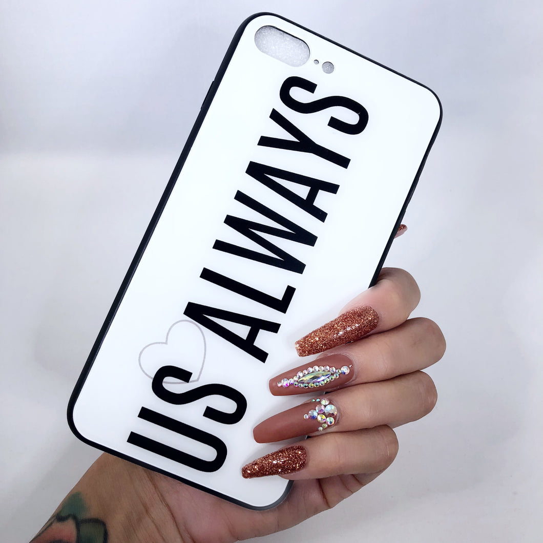 White Us Always iPhone Case