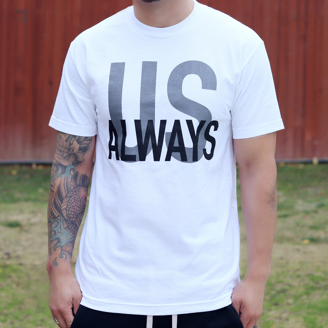 White Us Always Tee