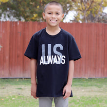Load image into Gallery viewer, Black Us Always Youth Tee
