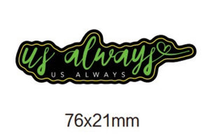 Us Always Colored Sticker