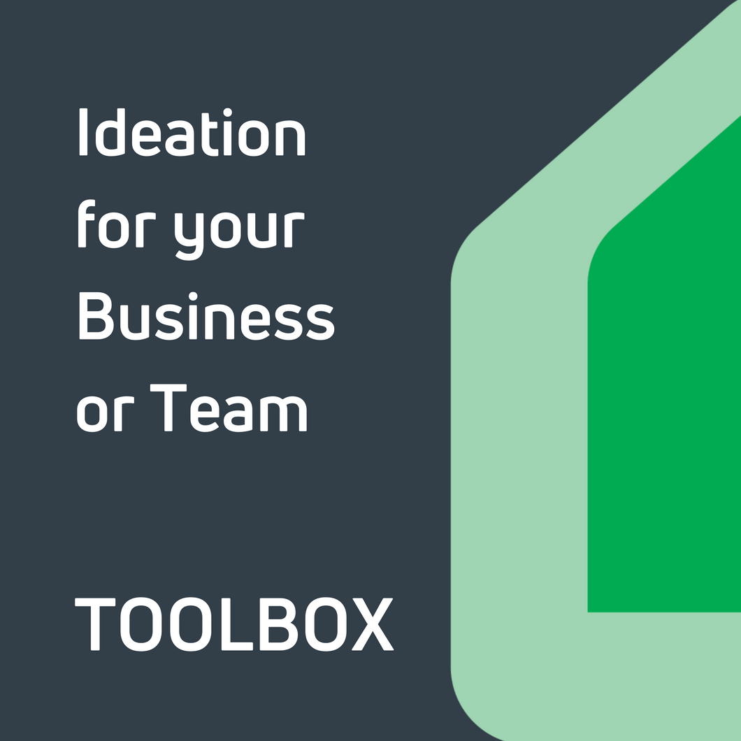 Ideation for your Business or Team Toolbox