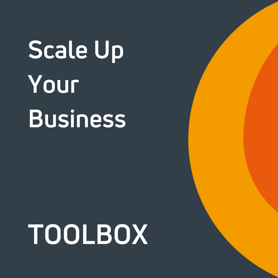 Scale Up Your Business Toolbox