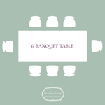 Rent 6' Banquet Tables
