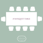 Rent 8' Banquet Tables