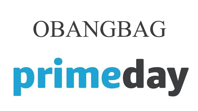 OBANGBAG I  July 8th,Prime Day,More products, please order now.