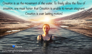 💙Creation is as the movement of the water!