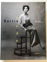 Berlin en Vogue - Berliner Mode in der Photographie