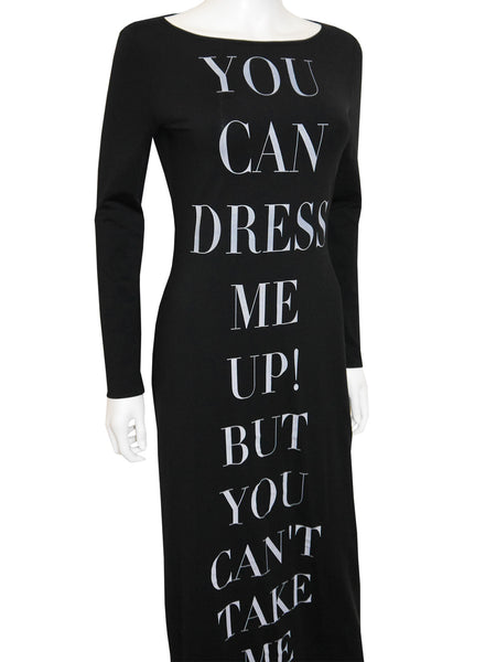 "MOSCHINO ""You Can Dress Me Up But You Can't Take Me Out"" Vintage Maxi Dress Size S-M"
